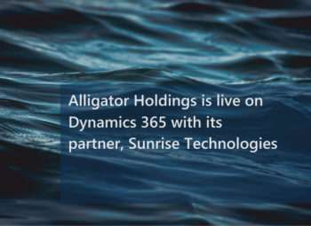Alligator Holdings is live on Dynamics 365 announcement