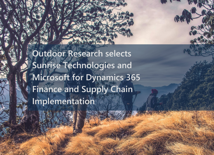 Press Release: Outdoor Research Selects Sunrise Technologies for Dynamics 365 ERP Implementation