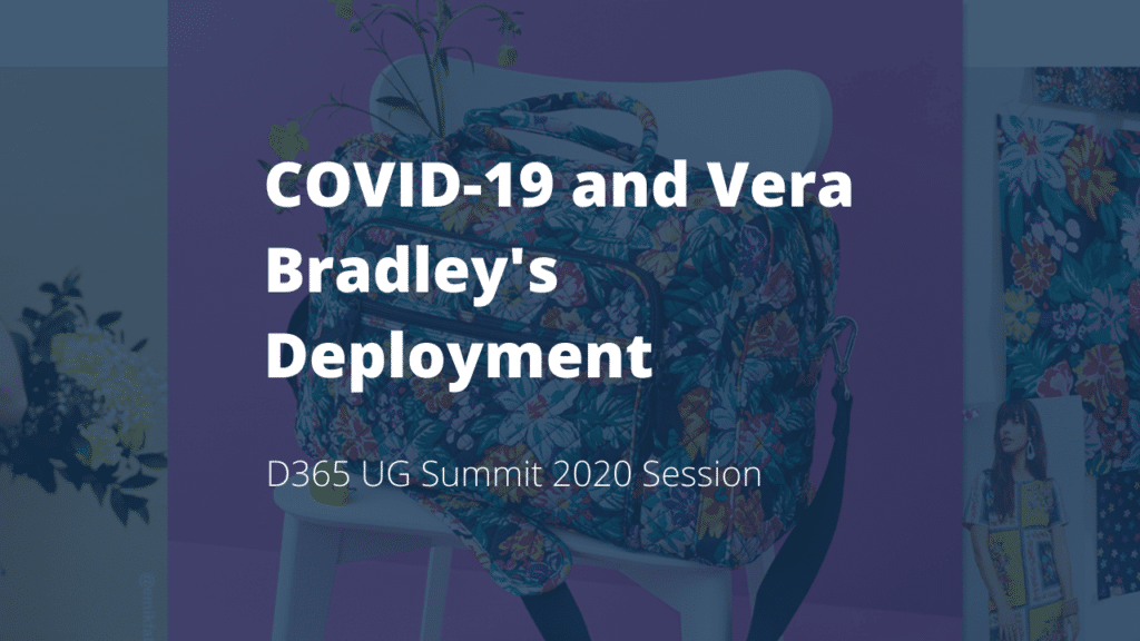 Video: Covid-19 and Vera Bradley's Deployment