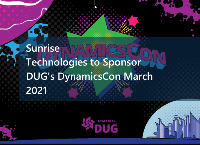 Sunrise Technologies to Sponsor DUG's DynamicsCon March 2021