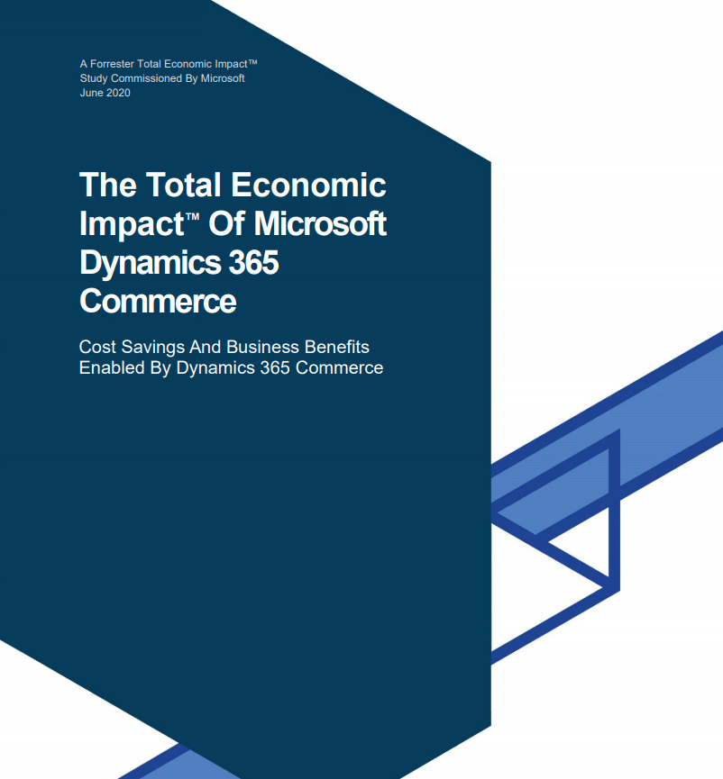 The Total Economic Impact of Microsoft Dynamics 365 Commerce